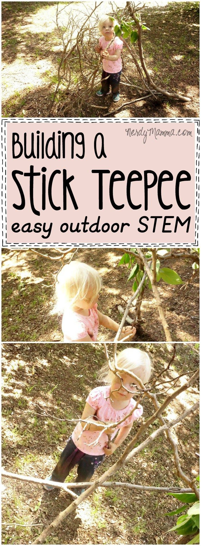 Building a Stick TeePee Simple Outdoor STEM Invitation to