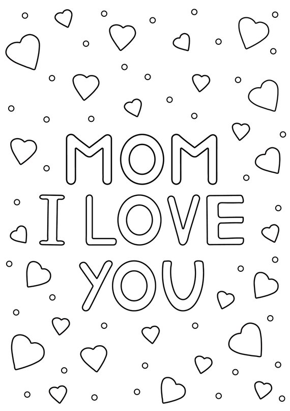 Mom I Love You Card For Mother Coloring Page Paper Digital