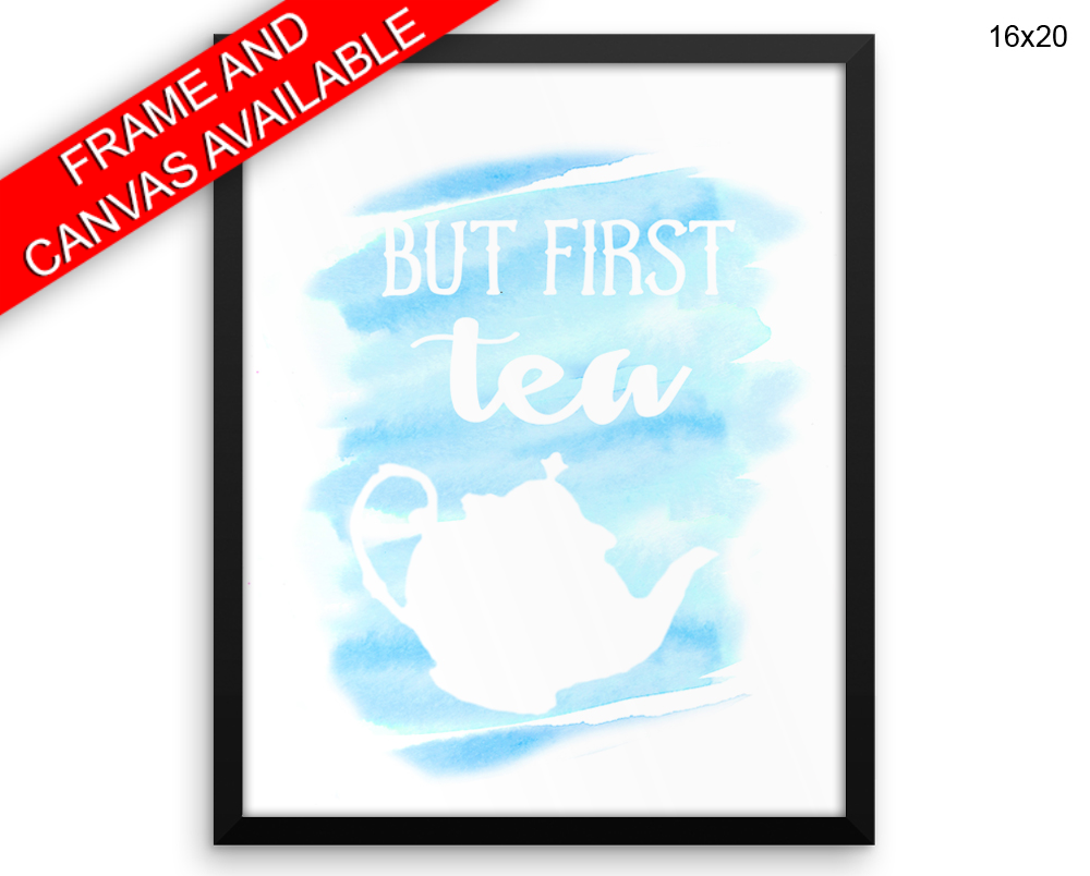 But First Tea Canvas Art But First Tea Printed But First Tea Kitchen ...