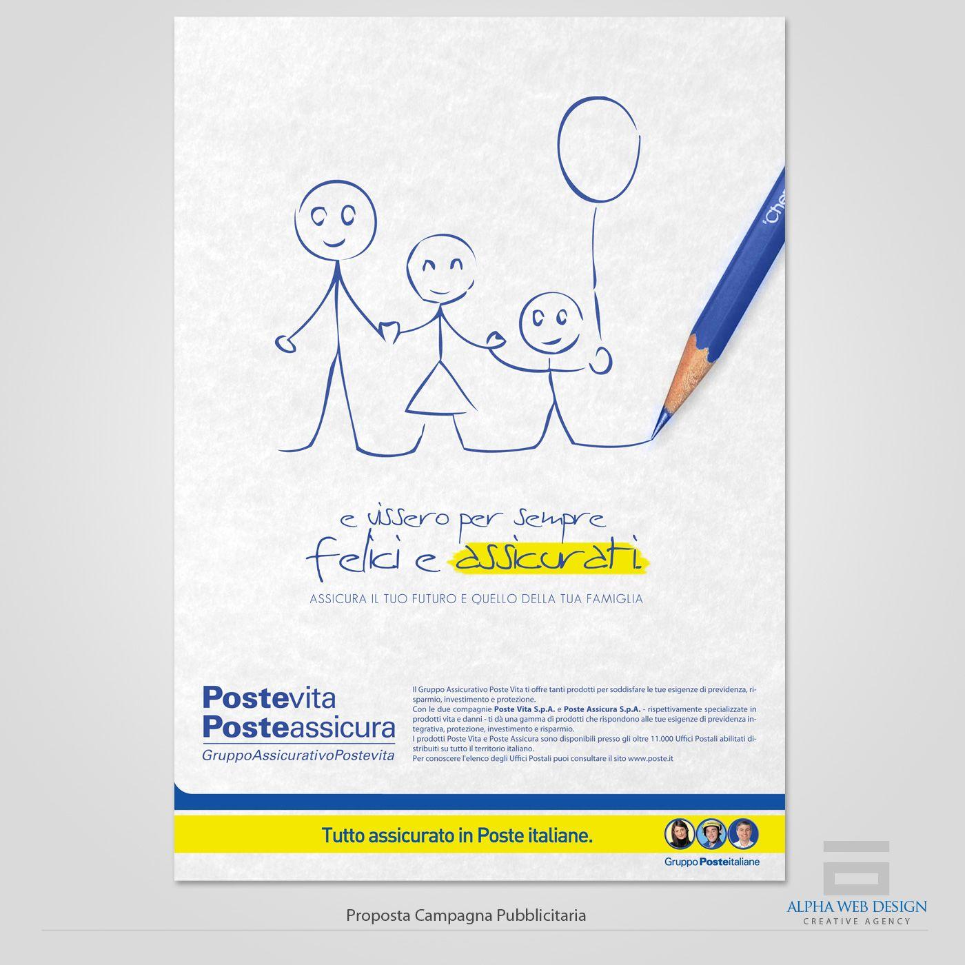 """Proposta per la campagna pubblicitaria di Poste Italiane Og to promozione dei prodotti assicurativi """"Poste Vita"""" & """"Poste Assicura"""""""