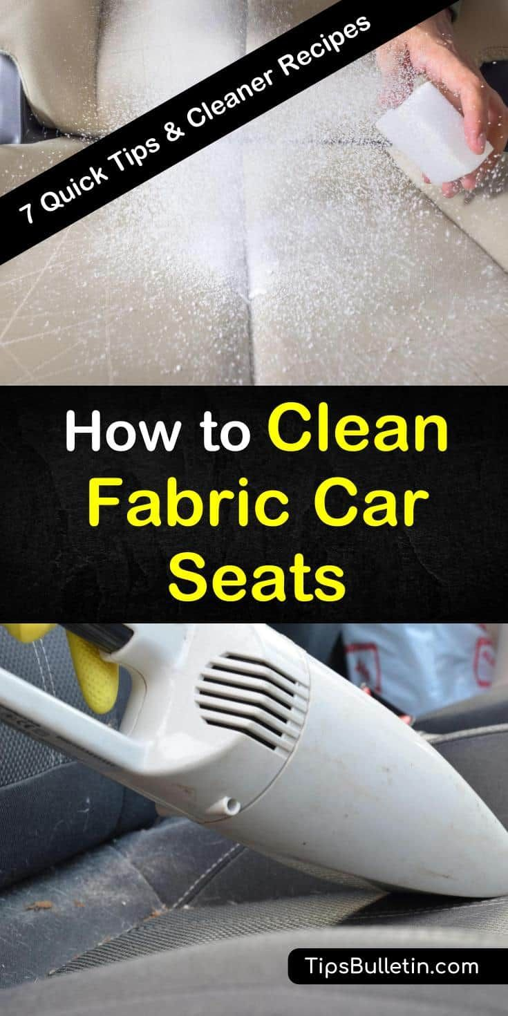 7 quick ways to clean fabric car seats with images