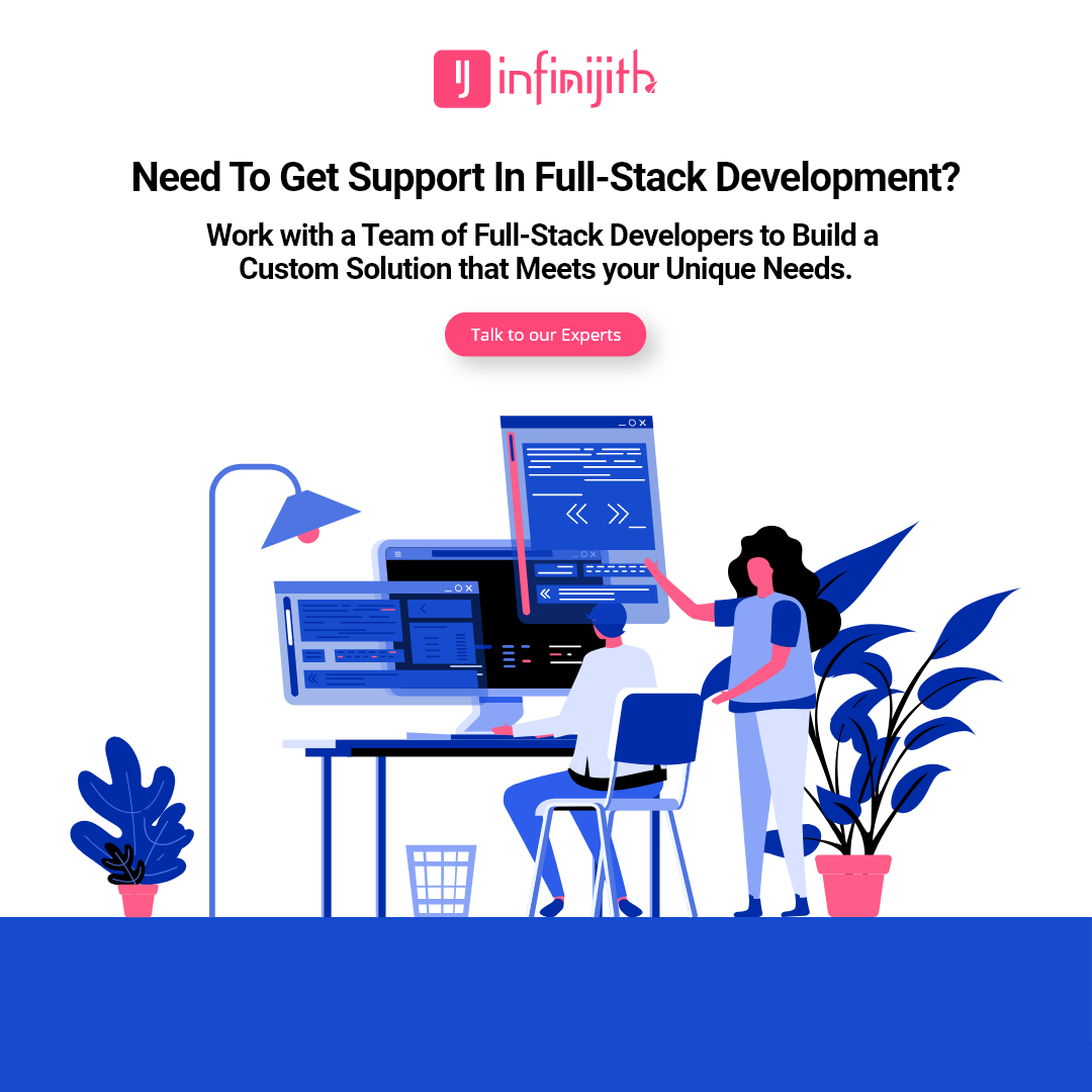 Need to get support in FullStackDevelopment? Work with a
