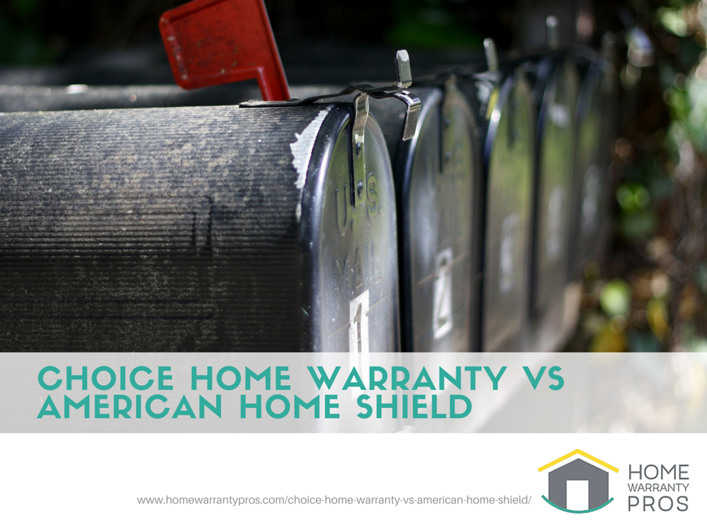 Choice Home Warranty Vs American Shield The Showdown