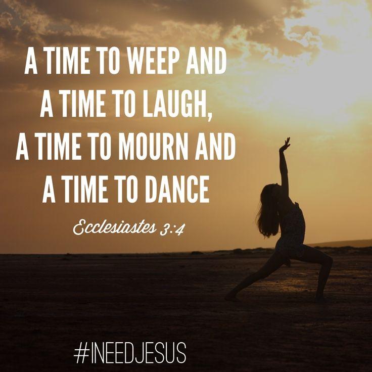 Ecclesiastes 3:4