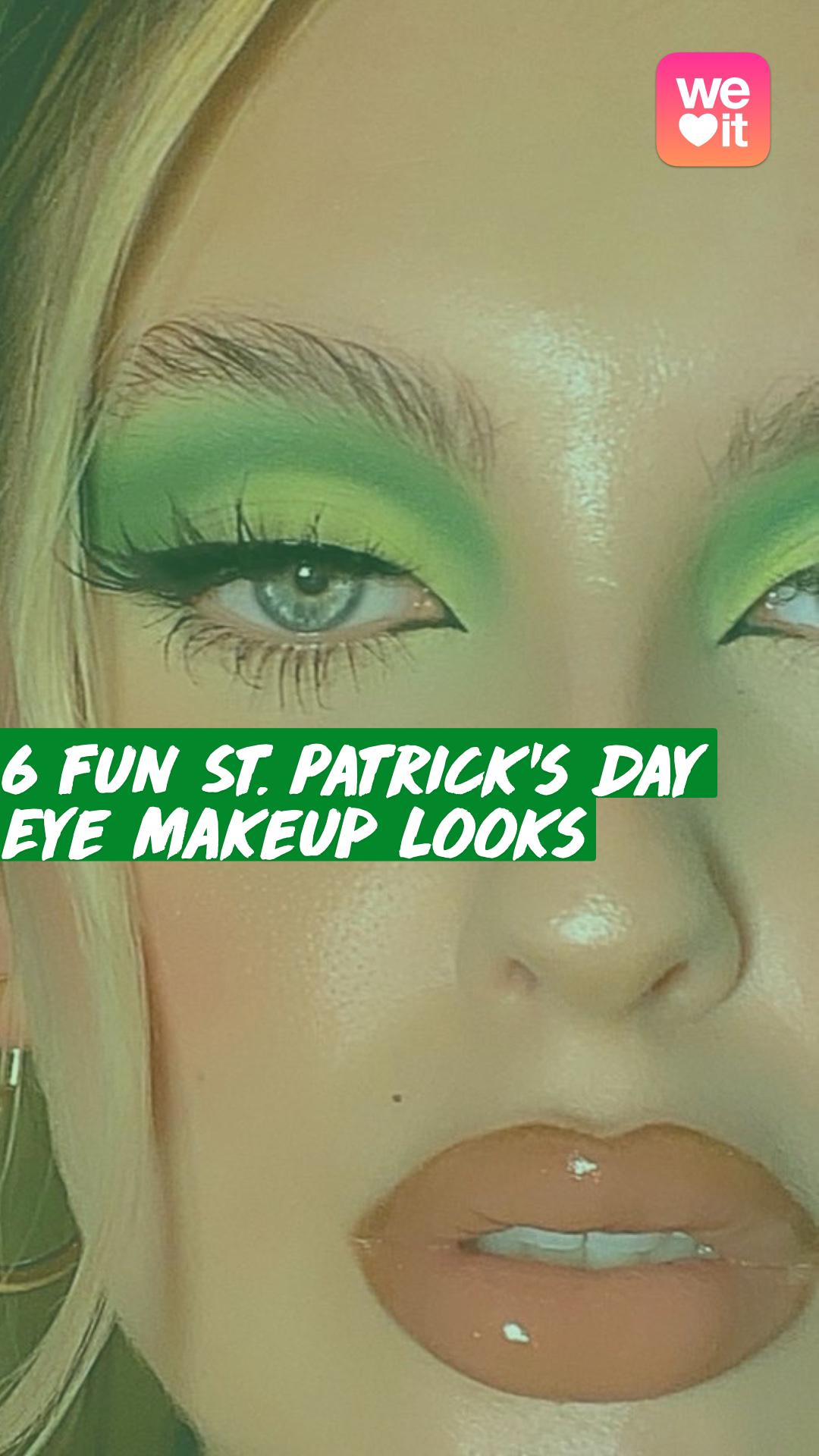 6 Fun St. Patrick's Day Eye Makeup Looks