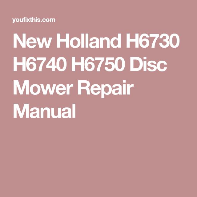 New Holland H6730 H6740 H6750 Disc Mower Repair Manual | _- Repair