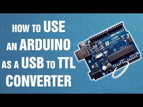 How to use an Arduino as a USB to TTL converter || Arduino tutorial - YouTube