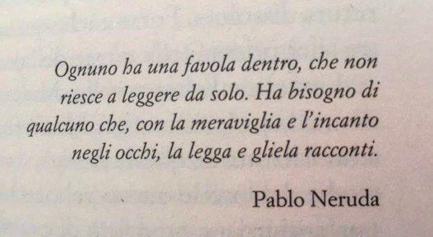 Pablo Neruda Poesia Pabloneruda Neruda Favola Citazioni