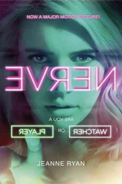 Staff Picks Nerve By Jeanne Ryan Filme Nerve Filmes Filmes