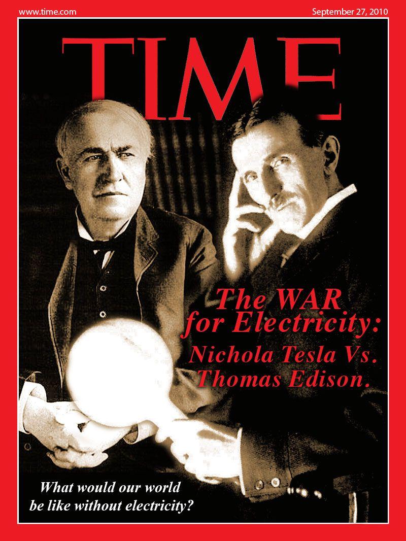 Westinghouse Time Capsules: Fanart Portada Revista TIME Con #Tesla Y Edison (Kelli