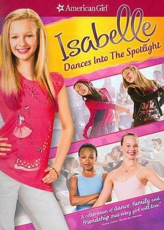 American Girl Isabelle Dances Into The Spotlight Dvd 2014