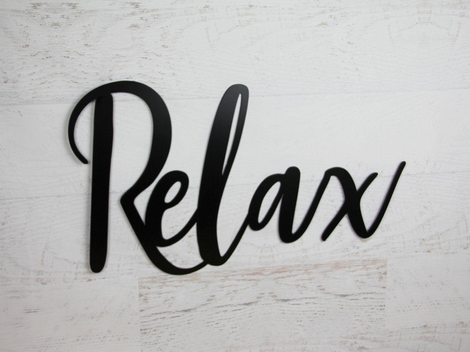 Relax Metal Word Art Decor Relax Cursive Wall Hanging Relax Etsy In 2020 Word Wall Art Metal Wall Words Metal Wall Art Decor