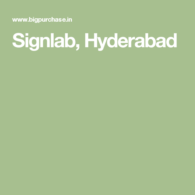 Signlab, Hyderabad