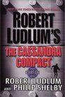 The Cassandra Compact Covert One Bk 2 Robert Ludlum Robert Books
