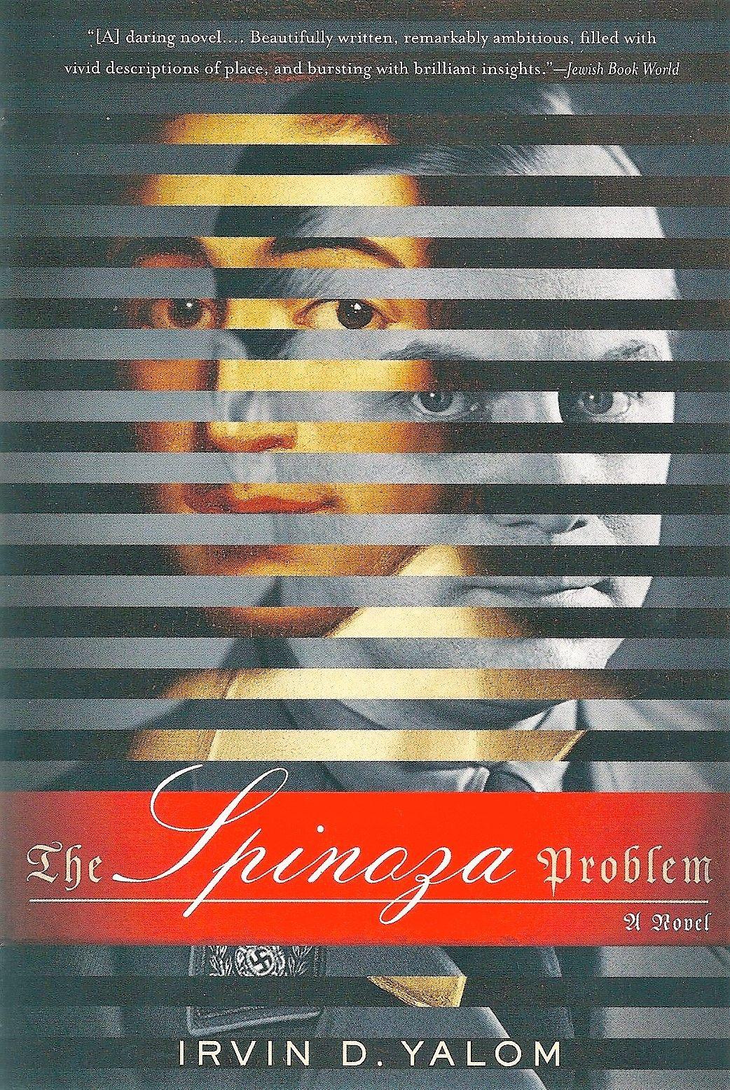 Yalom Irvin D The Spinoza Problem A Novel Basic Books