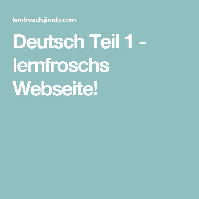 Deutsch Teil 1 lernfroschs Webseite! Mathe, Lernen
