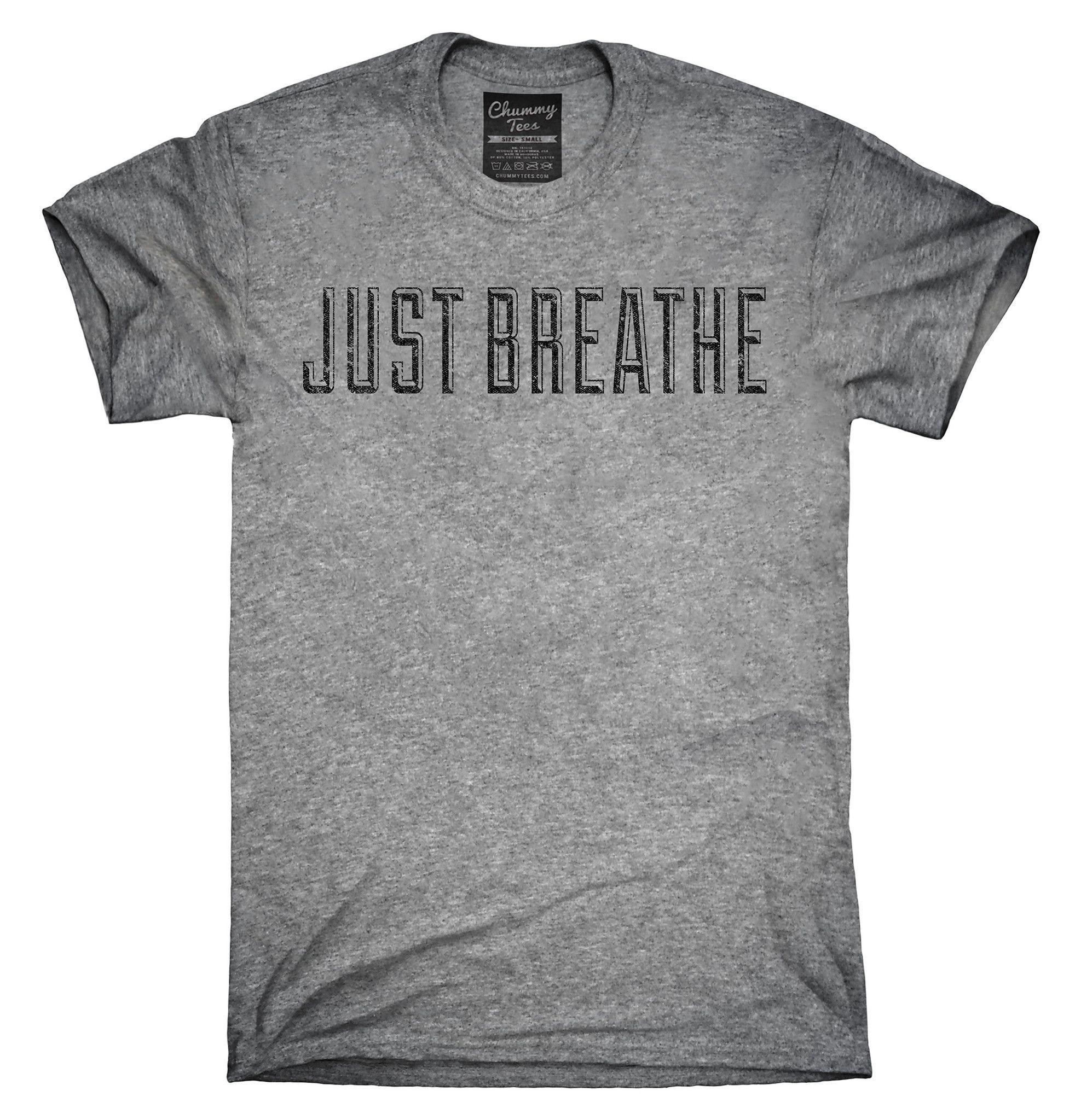 8e3e82855c Just Breathe Shirt, Hoodies, Tanktops   Shert   Pinterest   Póló ...