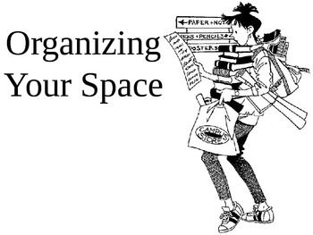 Organizing Your Space: Executive Functions Unit: Organize