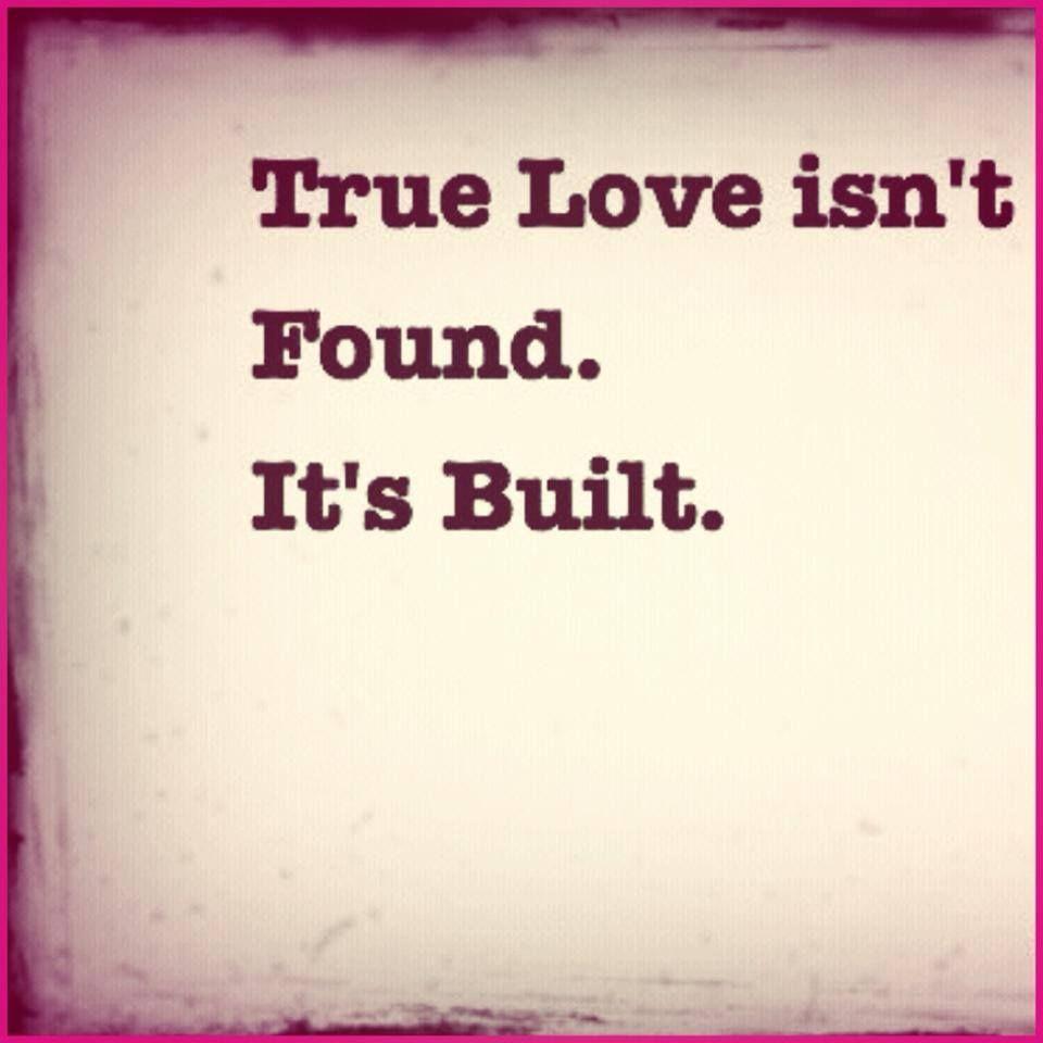 El amor verdadero no se encuentra se construye