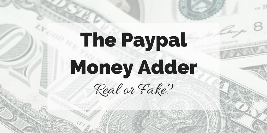 is the paypal money adder a scam what you need to know about the paypal