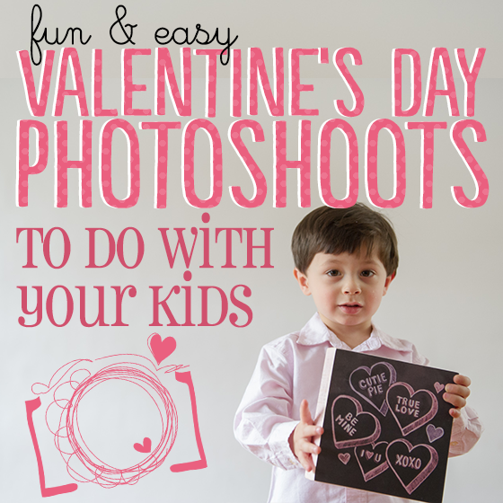 Fun U0026 Easy Valentineu0027s Day Photoshoots To Do With Your Kids   Daily Mom