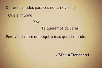 #mariobenedetti #unpoquitomasqueelmundo