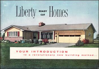 1960s house styles Liberty Ready Cut Homes Mid Century House