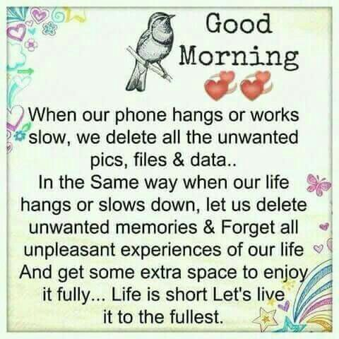 Lets Live Life To Its Fullest Good Morning Good Morning Good