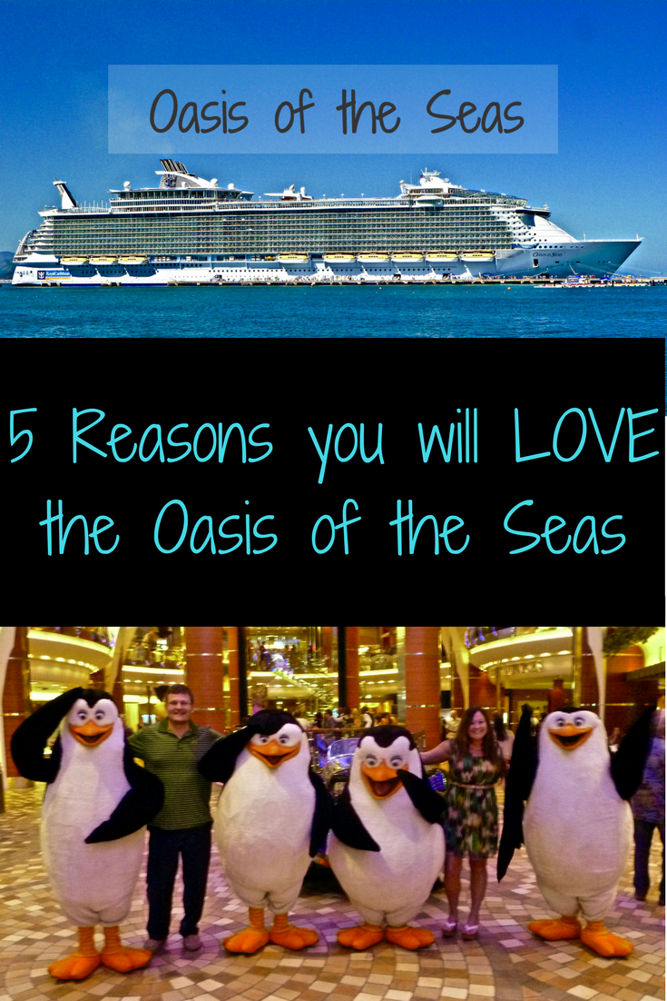 5 Reasons You Will Love Oasis of the Seas