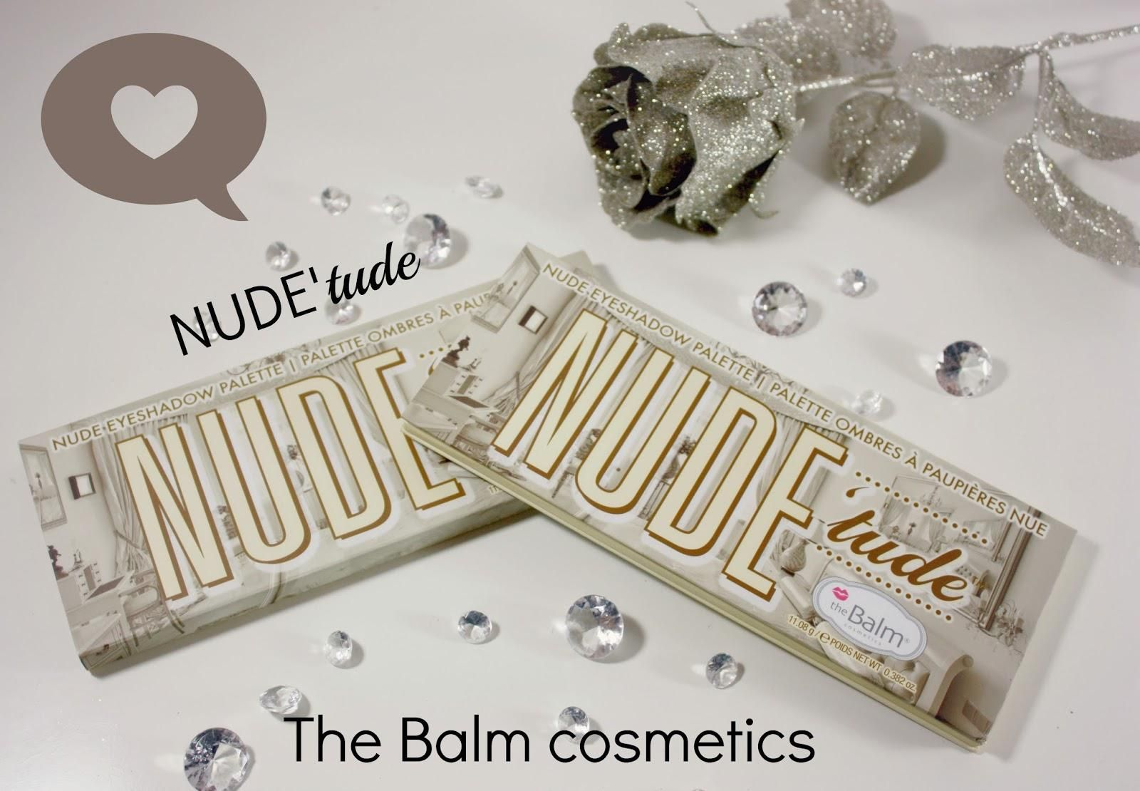 Nude, nude, nude avec The Balm et sa chic palette la Nude'tude!