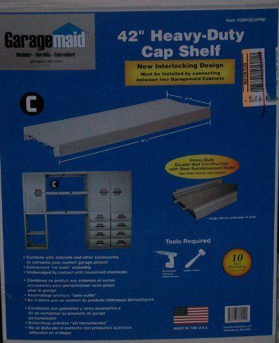 42 Heavy Duty Cap Shelf By Garagemaid Item Gm42cap00 By Garagemaid 28 99 16 X 42 Heavey Duty Cap Shelf Comb Home Hardware Shelves Garage Organization