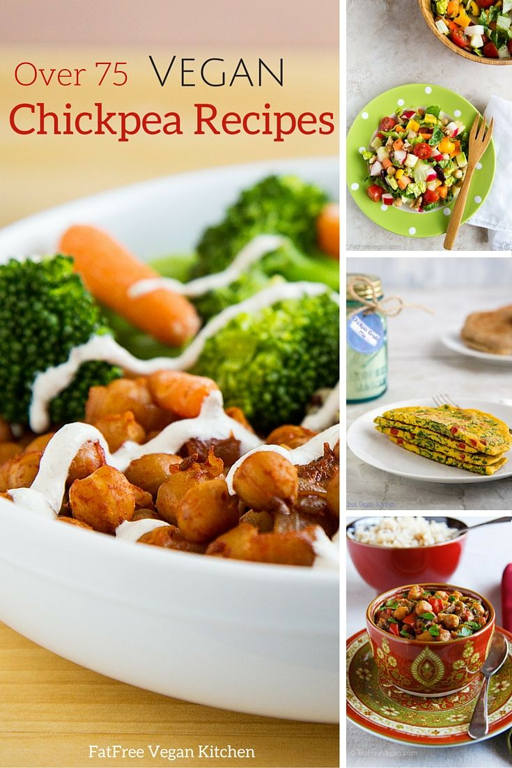 Over 75 No Oil Vegan Chickpea Recipes From Fatfree Vegan Kitchen Vegan Dinner Recipes Vegetarian Vegan Recipes Vegetarian Recipes