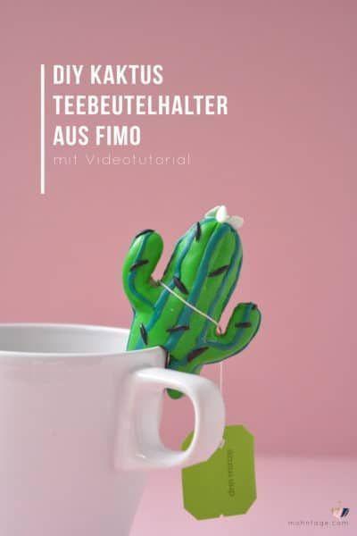 Teebeutelhalter aus Fimo selber machen: Kaktus DIY + Videotutorial - HANDMADE Kultur