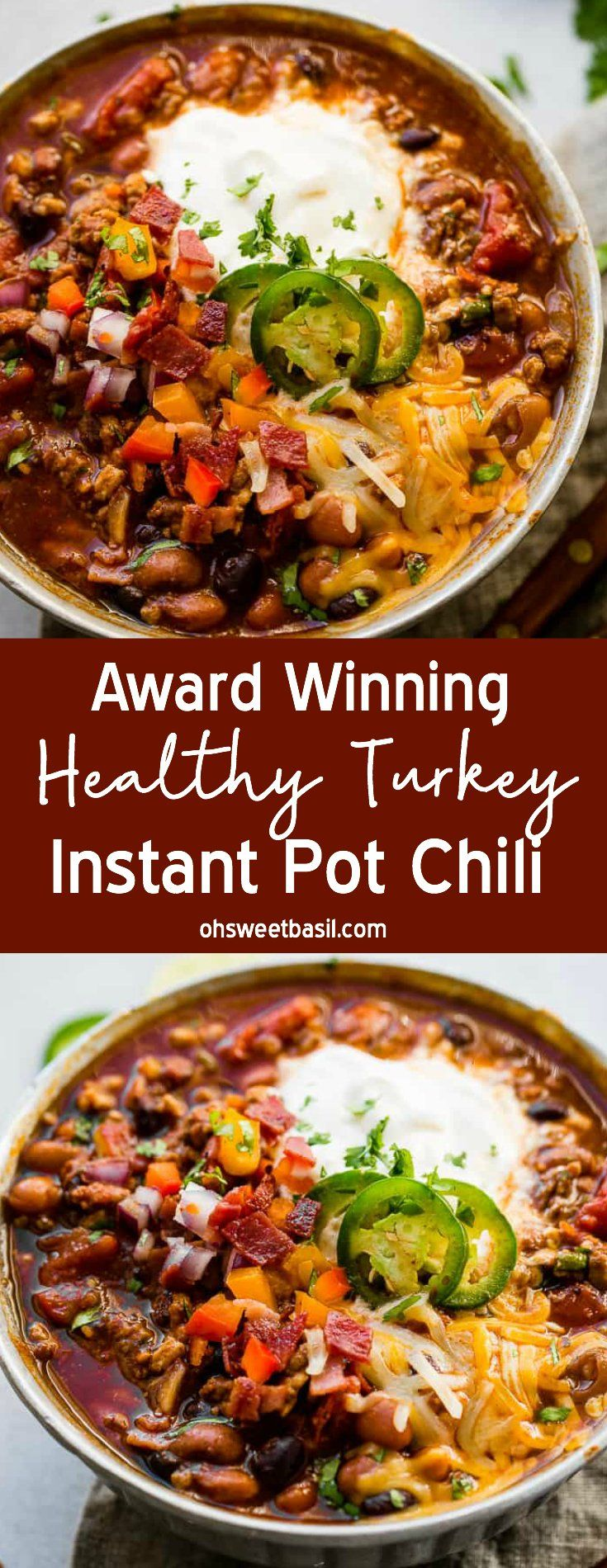 Photo of Award Winning Healthy Turkey Instant Pot Chili – Oh Sweet Basil
