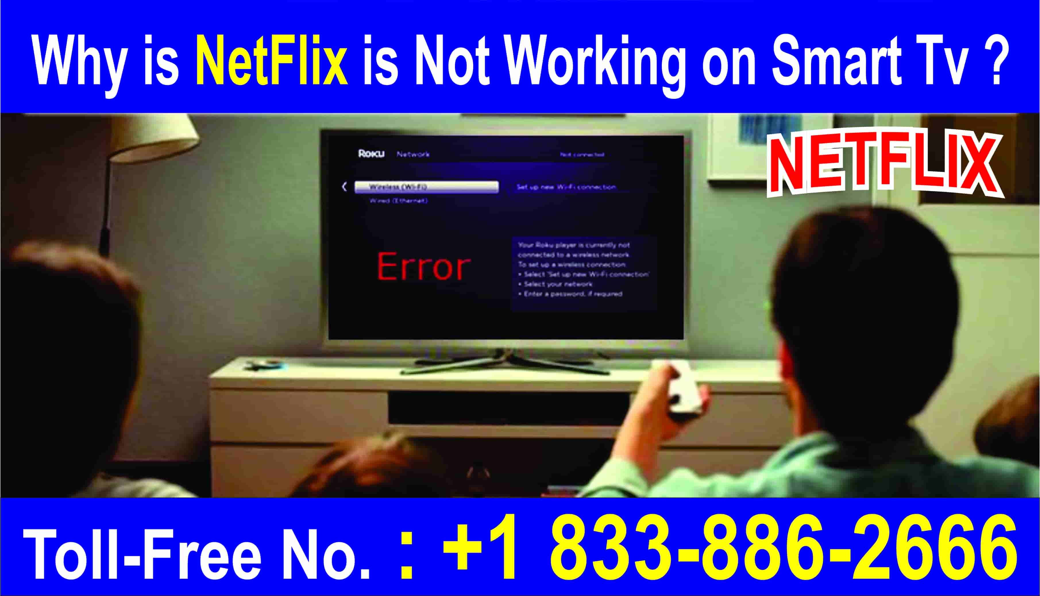 Netflix Not Working On Smart TV 18338862666 Apple