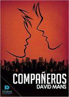 Con Aroma a Libros: RESEÑA COMPAÑEROS - DAVID MANS