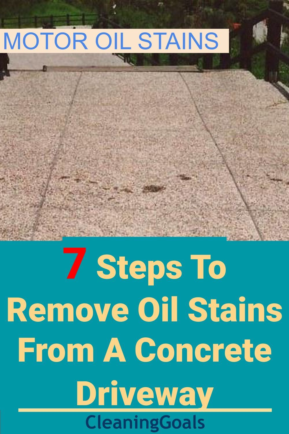 How To Remove Old Oil Stains From A Concrete Driveway Cleaning Concrete Driveway Concrete Driveways Remove Oil Stains