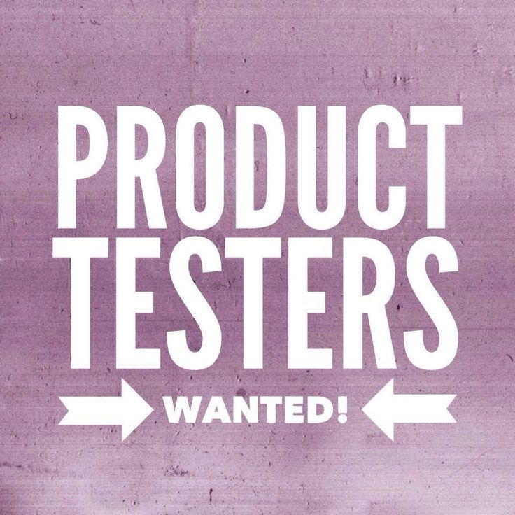 Become A Product Tester And Be One Of The First To See New
