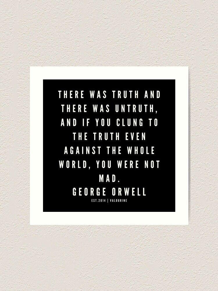 49 | George Orwell Quotes | 190529 | Black Art Print by valourine