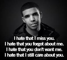 I Hate Other Pinterest Drake Quotes
