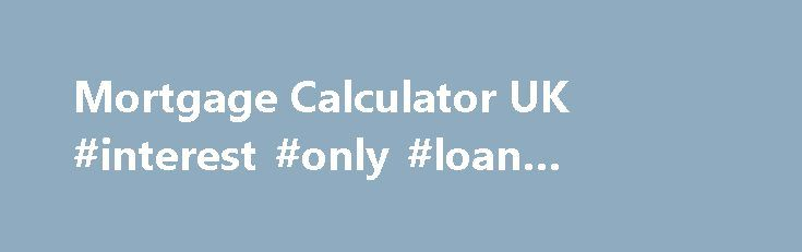 interest only loan calc