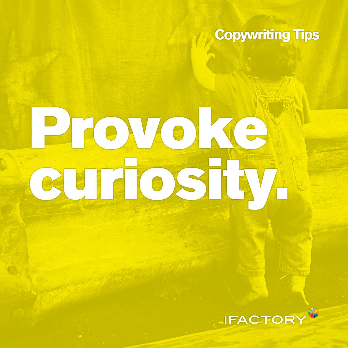 Copywriting Tips: Provoke curiosity #ifactory #digital #agency #bne #australia #provoke #tips #tricks #seo #copy #content #copywriting