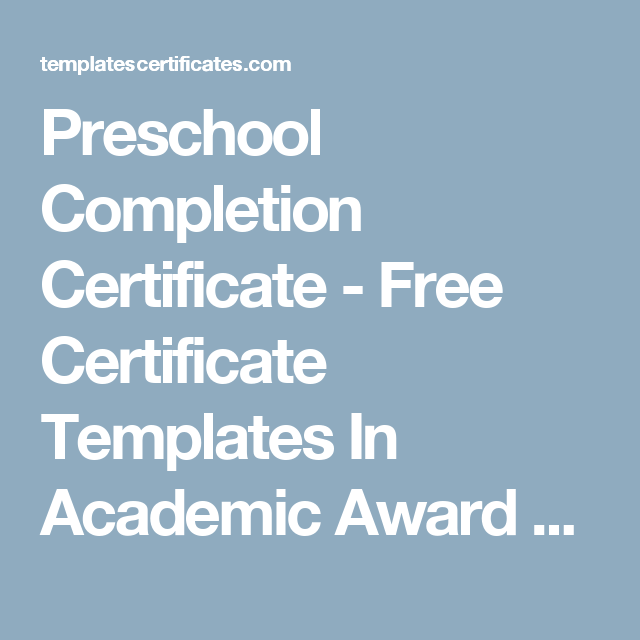 Preschool completion certificate free certificate templates in preschool completion certificate free certificate templates in academic award certificates category yelopaper Image collections