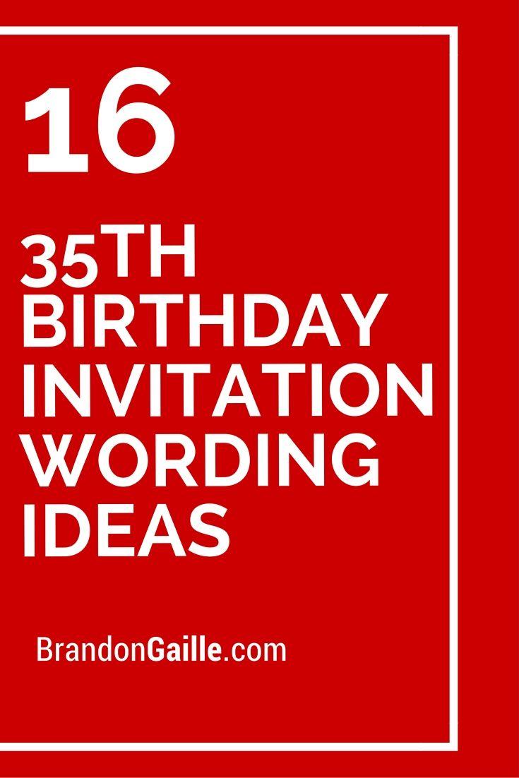 35th birthday invitation wording ideas