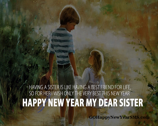 happy new year wishes and messages for sister 2019