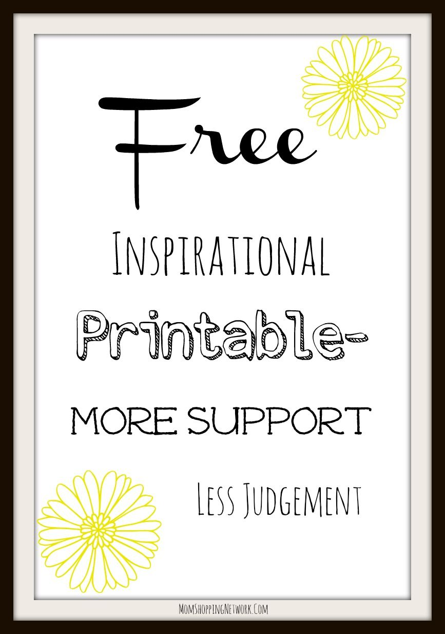 Free Inspirational Printable More Support Less Judgement is part of Free wall art, Organizing your home, Decorating help, Printables, Free printables, Living room decor - It's time for a little love how about a Free Inspirational Printable More Support Less Judgement! There's nothing that lifts my spirits like inspirational