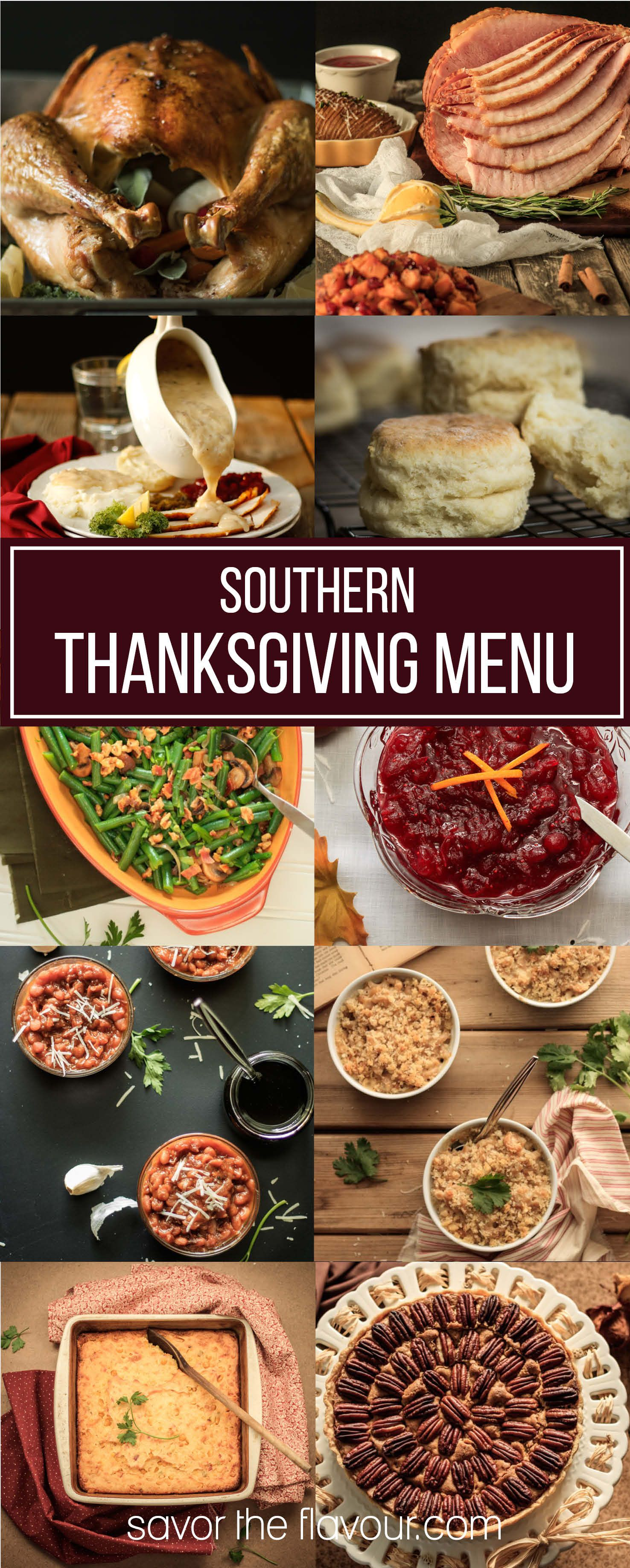 Are You Craving A Southern Georgia Thanksgiving Dinner Heres Some Cl Ic Easy Recipes For Main Course Sides And Dessert From Savor The Flavour