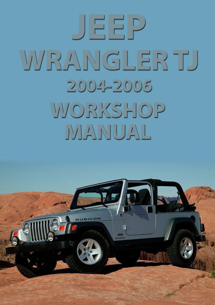 Jeep Wrangler Tj Series 2003 2006 Workshop Manual Jeep Car Manuals Direct Pinterest Jeep Jeep Wrangler And Jeep Wrangler Tj