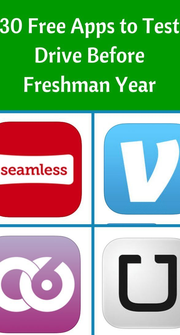 30 Free Apps to Test Drive Before Freshman year Freshman, College