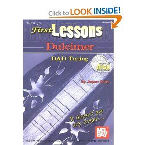 Has Simple Beginning Tablature To Learn Chording In Dad Tuning Amazon Com Mel Bay First Lessons Dulcimer 9780786650910 Jo Dulcimer Lesson Mountain Dulcimer